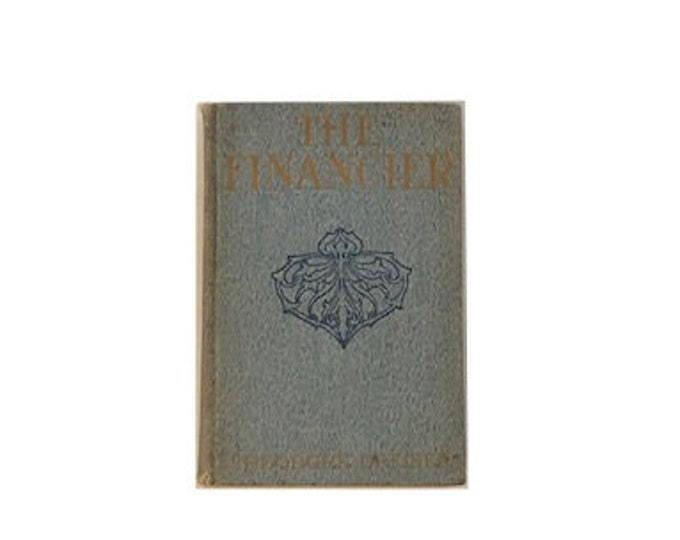 First Edition The Financier by Theodore Dreiser