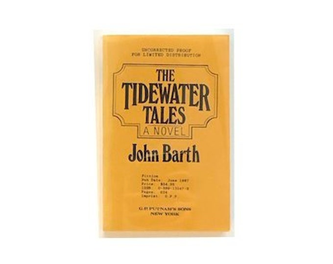 Uncorrected Proof The Tidewater Tales by John Barth