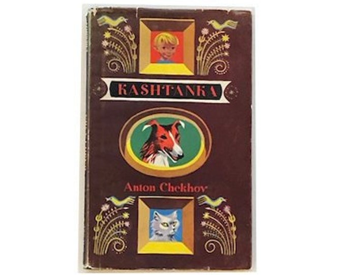 First Edition Kashtanka by Anton Chekhov