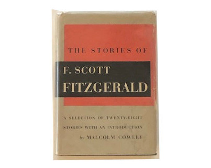 The Stories of F Scott Fitzgerald by Malcolm Cowley