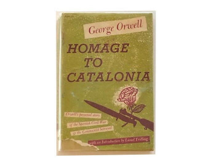 First Edition Homage To Catalonia by George Orwell