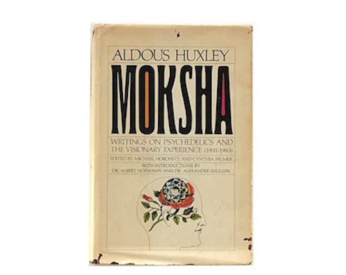 First Printing Moksha by Aldous Huxley
