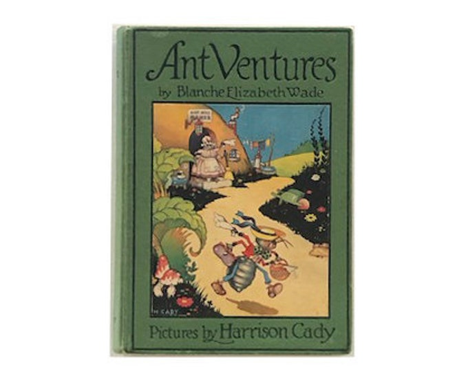First Edition Ant Ventures by Blanche Elizabeth Wade