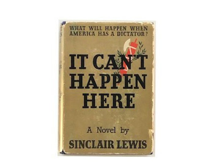 First Edition It Cant Happen Here by Sinclair Lewis