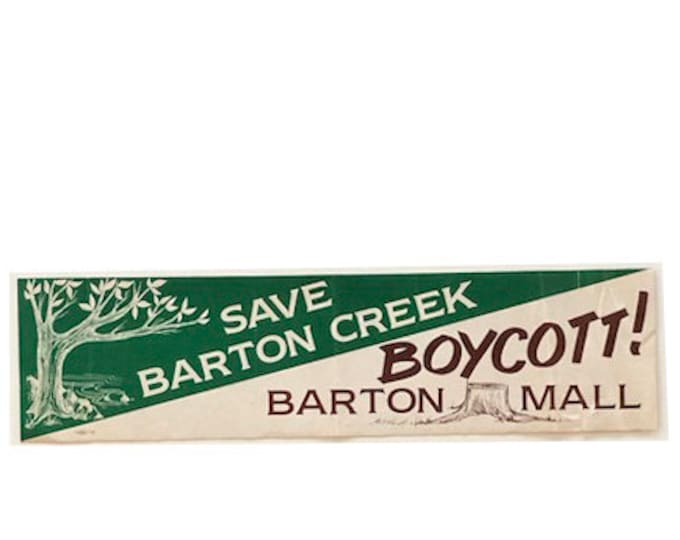 Vintage Save Barton Creek Boycott Barton Mall Bumper Sticker 13