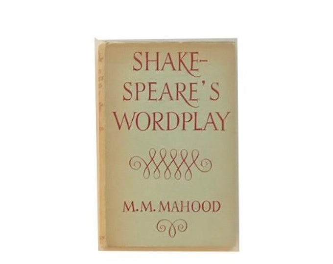 Shakespeares Wordplay by M M Mahood
