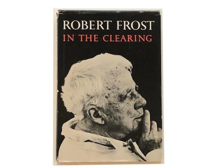 In The Clearing by Robert Frost
