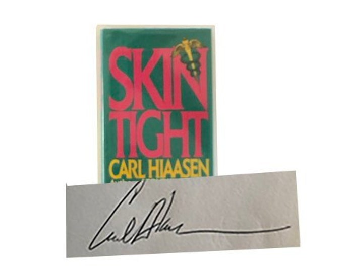 Signed First Edition Skin Tight by Carl Hiaasen