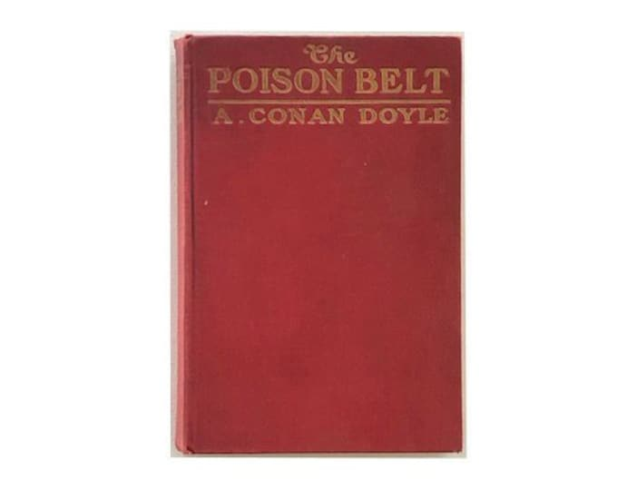 First Edition The Poison Belt by A Conan Doyle