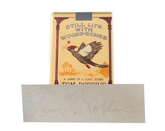 Signed Still Life With Woodpecker by Tom Robbins