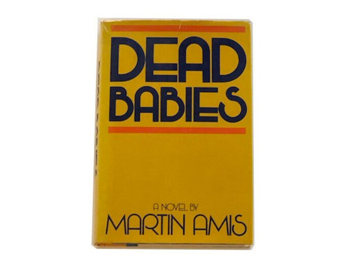 First Edition Dead Babies by Martin Amis