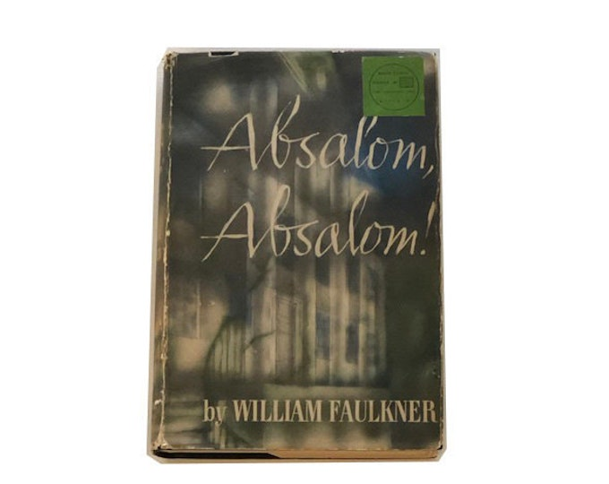 Absalom Absalom by Willaim Faulkner