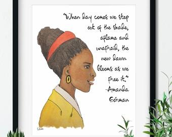 Amanda Gorman, Art Print, The Hill We Climb, Literary Quote, Feminist Art, Original Art, Gallery Wall Prints, Wall Decor, Art Prints