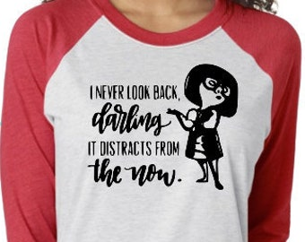 235cf7f1 The Incredibles shirt, Incredibles, Mr Incredible, Edna Mode, Disney,  Unisex Shirt, I never look back Darling Shirt, Edna Shirt