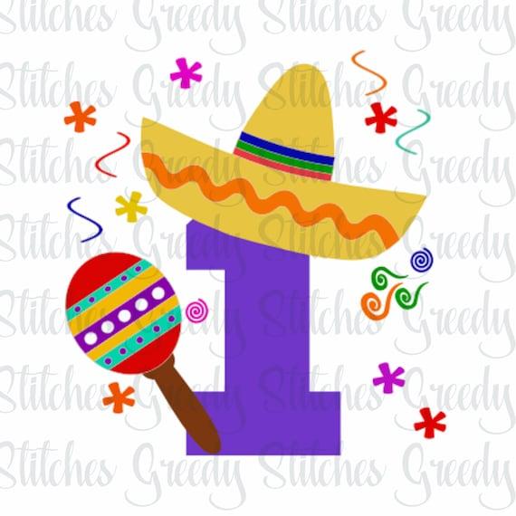 Fiesta First Birthday First Birthday Fiesta Svg Dxf Eps Etsy