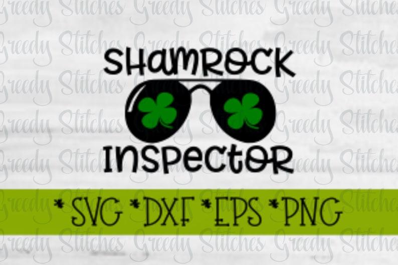 St  Patrick's Day SvG | Shamrock Inspector svg, dxf, eps, png  Four Leaf  Clover SvG | Sun Glasses Svg | Luck SvG | Instant Download Cut File