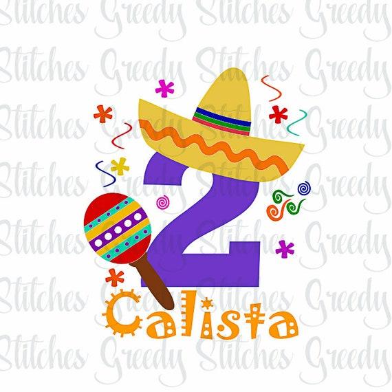 Fiesta Second Birthday Second Birthday Fiesta Svg Dxf Etsy