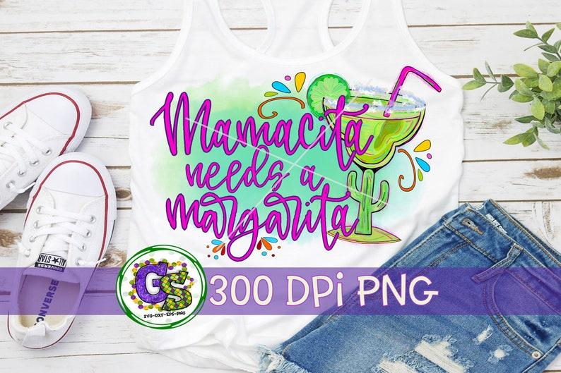 Download Cinco de Mayo PNG Mamacita Needs A Margarita PnG ...