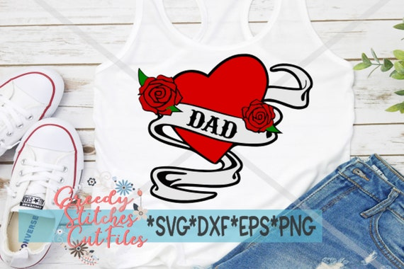 Dad Tattoo Svg Dxf Eps Png Fatherss Day Svg Dad Etsy