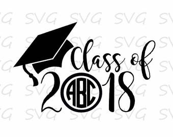 Class of 2018 svg, dxf, eps, png. Senior 2018 SVG | Class of 2018 SVG | Grad Cap Frame SvG | Graduation SVG | Instant Download Cut File.