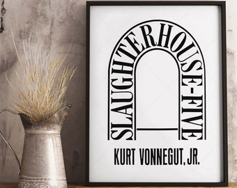 Kurt Vonnegut SlaughterHouse-Five Cover Version, book lovers gifts, digital download print, printable, all this happened, more or less