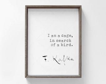 Franz Kafka Quote Print, downloadable print, printable quote, Kakfa quotes