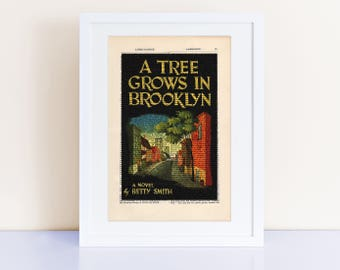 A Tree Grows In Brooklyn by Betty Smith Print on an antique page, book cover art, book lover gifts