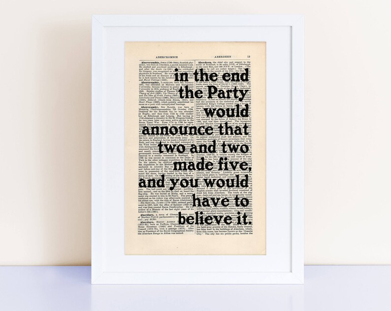 George Orwell 1984 Quote Print On An Antique Page First Line In The End The Party Would Announce That Two And Two Made Five