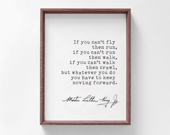 Martin Luther King Jr Quote, book lovers gifts, digital download print, Dr King quotes, keep moving forward