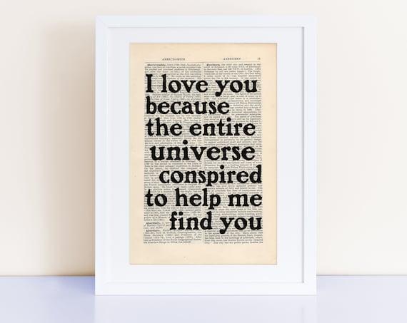 Der Alchemist Zitat Von Paulo Coelho Druck Auf Eine Antike Seite Ich Liebe Dich Weil Das Gesamte Universum Verschworen Um Mir Helfen Sie Zu Finden