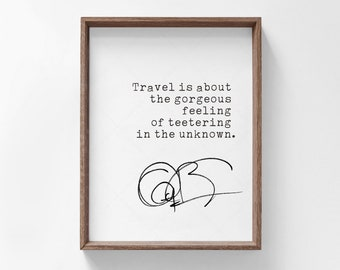 Anthony Bourdain Quote Print, travel quote, downloadable print art, printable quote, Anthony Bourdain print art poster
