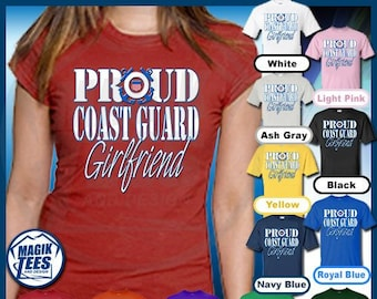 97de2442e Proud Coast Guard Girlfriend Shirt, USA Military TShirt, Patriotic Tee,  United States Armed Forces T-Shirt, Academy Graduation Clothing