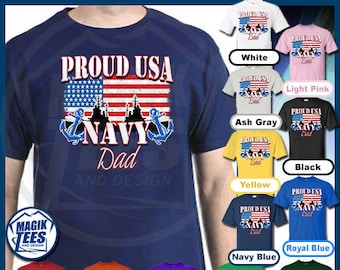 25de40c5 Proud USA Navy Dad Shirt, Naval Academy T-Shirt, Military Patriotic Sailor Tee  Apparel, Veterans Day, 4th Of July, Fathers Day Tshirt