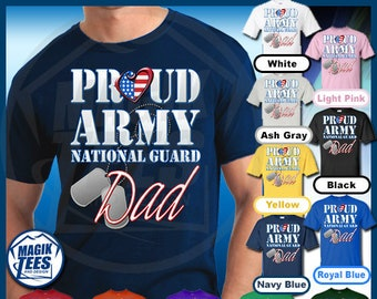 6f56471f Proud Army National Guard Dad Shirt, United States Military T-Shirt,  Patriotic Tee, America Veteran's Day Tshirt, USA Fathers Day Men