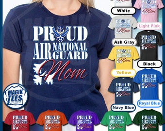 c51d7a0f Proud Air National Guard Mom Shirt, USA Air Force Military TShirt, Patriotic  Airman, Airwoman Veterans Day, Airforce Mothers Day T-Shirt