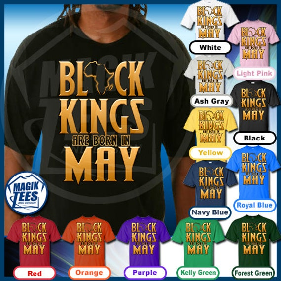 0c6c527e5 Black Men Kings Are Born In May African American Man Birthday   Etsy