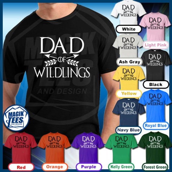 cd4ce4ab Dad Of Wildlings T-Shirt Game Of Thrones Funny Pop Culture | Etsy