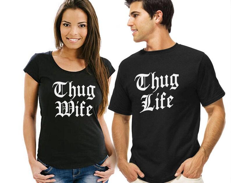 e450f39533 Thug Life Thug Wife Couple shirts Matching couple shirts | Etsy