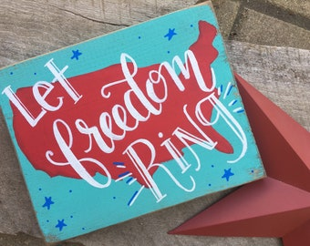 4th of july decor, patriotic sign, let freedom ring, 4th of july sign