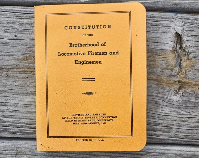 Constitution of the Brotherhood of Locomtive Firemen and Enginemen 1959