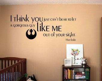 I Love You I Know Star Wars Wall Decal Han Solo And Leia Etsy