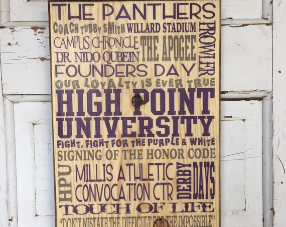High Point University Print Wood Sign, High Point North Carolina Sign, High Point Graduate Gift, HPU Founders Day, HPU Panthers