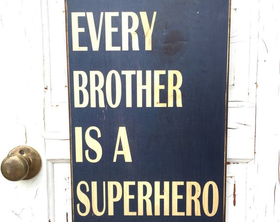 Every Brother Is A Superhero Sign On Wood, Superhero Decor For Boys Room, Art For Superhero Boys Room, Boys Rom Decor, Brother's Room Decor