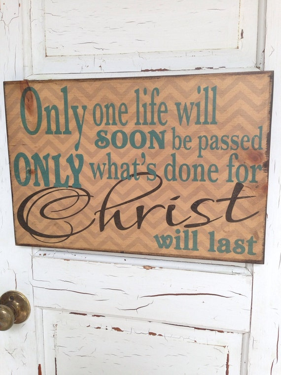 Only What's Done For Christ Will Last Typography Art On Wood, Christian Decor Art, Christian Quote On Wood Decor, Inspirational Quote Decor