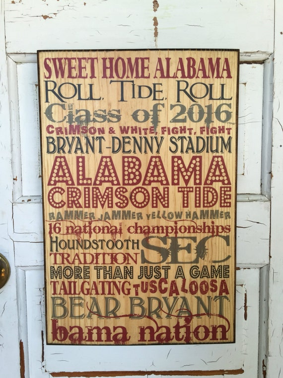 University of Alabama Class of 2016 Graduate Gift, Crimson Tide Graduate, 2016 Alabama Sign, Alabama Wall Decor, Roll Tide Class of 2016