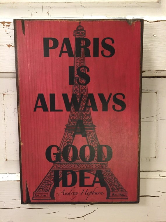 Paris Is Always A Good Idea Sign, Pink Girls Room Decor, Audrey Hepburn Art, Eiffel Tower French Art, Pink Girl's Room Art, Children's Art