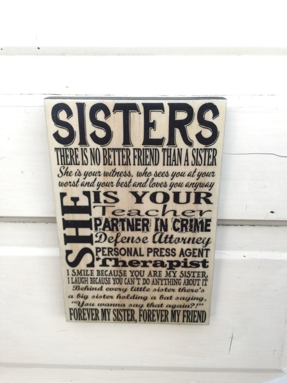 Gift For Sister- Sisters Quote Art- Gift For Daughters- Sister Forever Friend Sign Decor- Sign About Sisters- Sisters Christmas Gift Present
