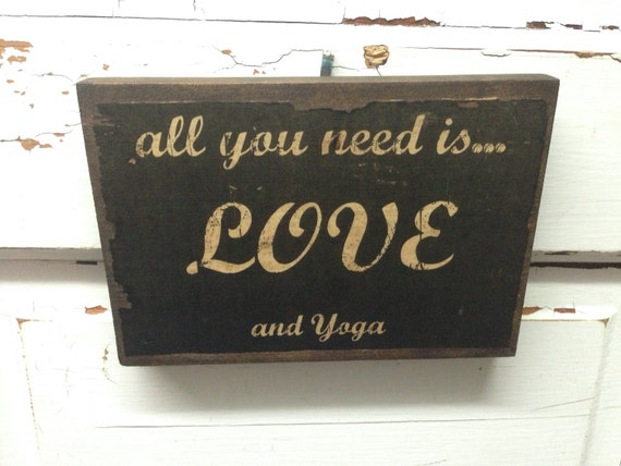 All You Need Is Love And Yoga- Yoga Lover Gift- Gift For Yoga Expert- Decor for Yoga Lover- Art for for Yoga Lover- Yoga Studio Decor