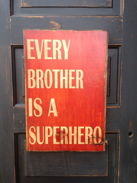 Every Brother Is A Superhero Sign- Superhero Brother Sign- Boy's Room Decor- Art For Boys Room- Art For Kids Room- Superhero Room Decor Art
