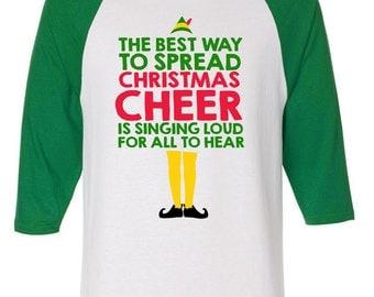 Christmas Cheer Buddy the Elf Raglan 3/4 Sleeve Shirt Bella + Canvas Funny Gift xmas Present Holiday Film Movie Festive Singing Loud Quote